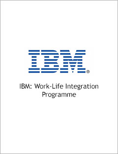IBM: Work-Life Integration Programme