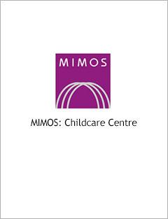 MIMOS: MIMOS Childcare Centre