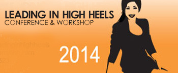The Leading in High Heels Conference 2014