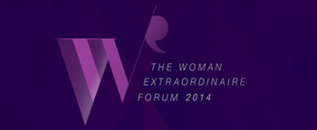 The Women Extraordinaire Forum 2013